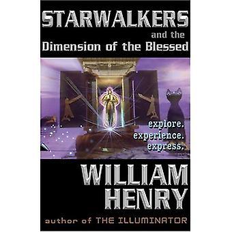 Starwalkers und die Dimension der Blesssed