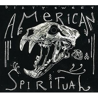 Dirty Sweet - amerikanische spirituelle [CD] USA import