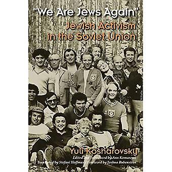 Vi är judar igen: judiska aktivism i den sovjetiska unionen (moderna judiska historia)