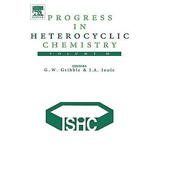 Progress in Heterocyclic Chemistry Volume 16 by Gribble & Gordon