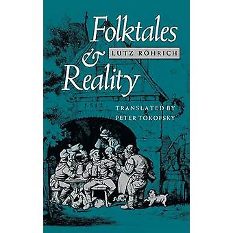 Folktales and Reality by Rohrich & Lutz