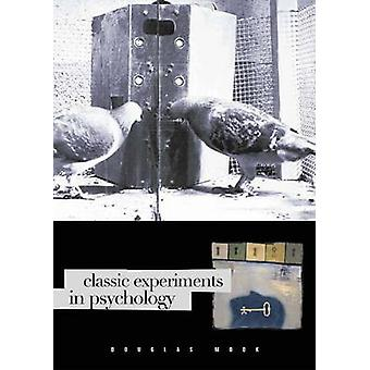 Classic Experiments in Psychology by Mook & Douglas