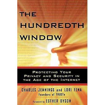 De honderdste venster bescherming van uw Privacy en beveiliging in het tijdperk van het Internet door Jennings & Charles