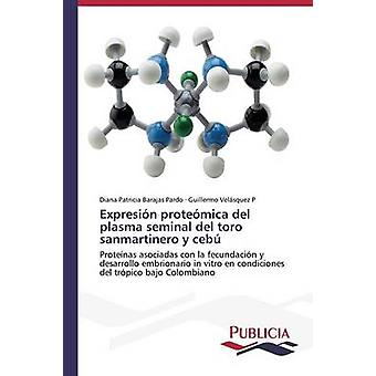 Expresin protemica del plasma rudimentaire del toro sanmartinero y ceb door Barajas Pardo Diana Patricia