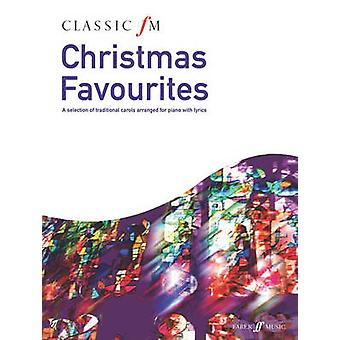 Classic FM - Christmas Favourites by Alfred Music - 9780571534807 Book