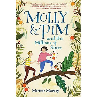 Molly & Pim and the Millions of Stars by Martine Murray - 9780399