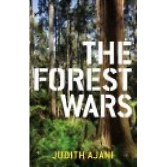 The Forest Wars by Judith Ajani - 9780522854190 Book