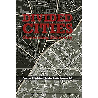 Divided Cities by Annika Bjorkdahl - Lisa Strombom - 9789187675454 Bo
