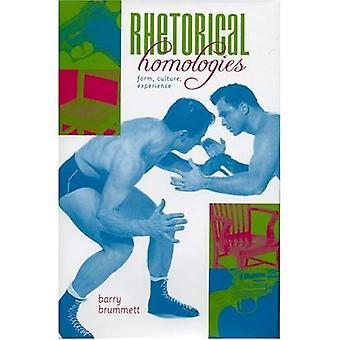 Retoriske Homologies: Skjemaet, kultur, erfaring (retorikk, kultur og sosial kritikk serien)