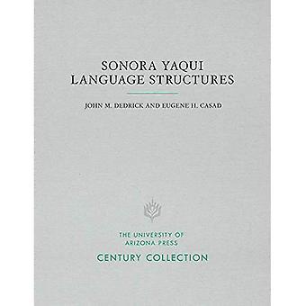 De taalstructuren van Sonora Yaqui (de inzameling van de eeuw)