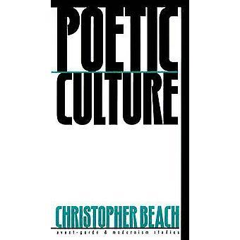 Cultura poética por Christopher Beach - libro 9780810116788