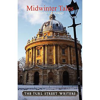 Midwinter Tales by The Turl Street Writers