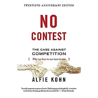 No Contest: Case Against Competition