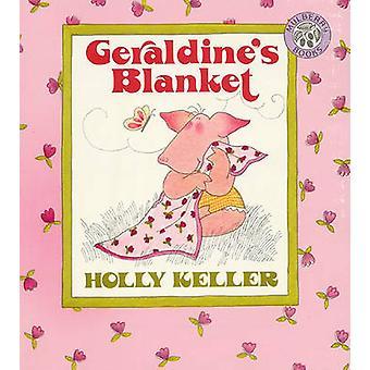 Geraldine's Blanket by Holly Keller - 9780833546975 Book