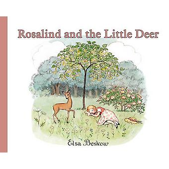Rosalind and the Little Deer by Elsa Beskow