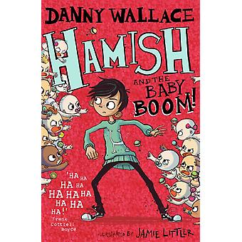 Hamish and the Baby BOOM by Danny Wallace