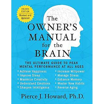 The Owners Manual for the Brain door Howard & Pierce