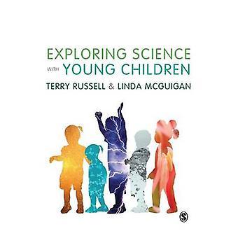 Esplorare la scienza con i bambini piccoli di Russell & Terry