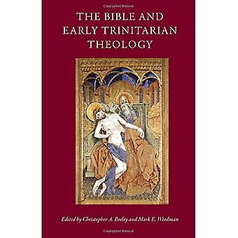 The Bible and Early Trinitarian Theology