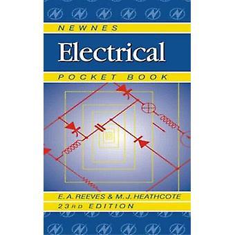 Newnes elektriska fickbok av E A ReevesMartin Heathcote