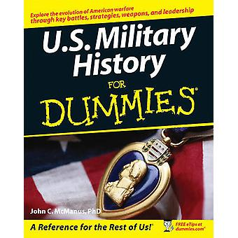 U.S. Military History For Dummies by McManus