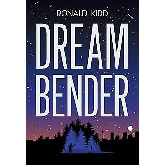 Dreambender by Ronald Kidd - 9780807517260 Book