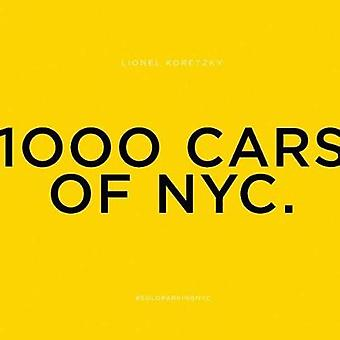 1000 Cars of NYC. by Lionel Koretzky - 9788862085465 Book
