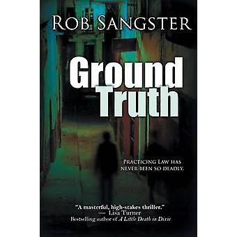 Ground Truth by Sangster & Rob