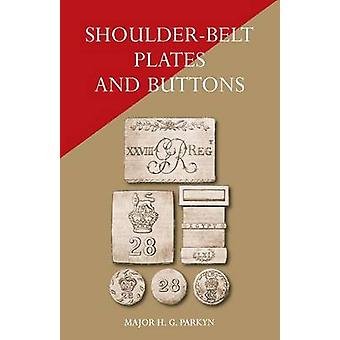 ShoulderBelt Plates and Buttons by Parkyn & Major H. G.