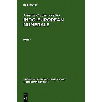 IndoEuropean Numerals by Gvozdanovic & Jadranka