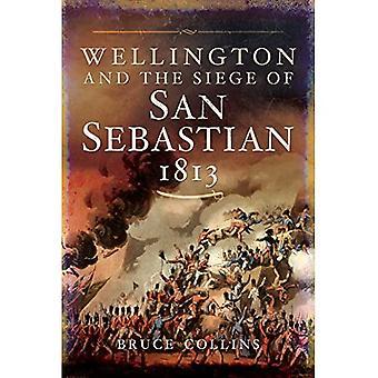 Wellington und die Belagerung von San Sebastian, 1813