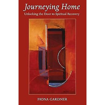 Journeying Home by Gardner & Fiona