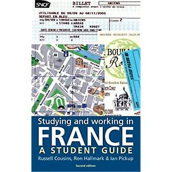 Studying and Working in France by Cousins & Russell