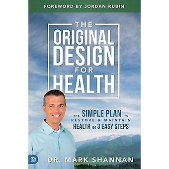 Original Design for Health by Shannon & Mark