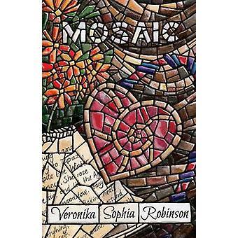 Mosaic by Robinson & Veronika Sophia