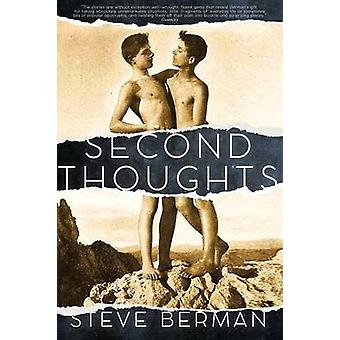Second Thoughts More Queer and Weird Stories by Berman & Steve