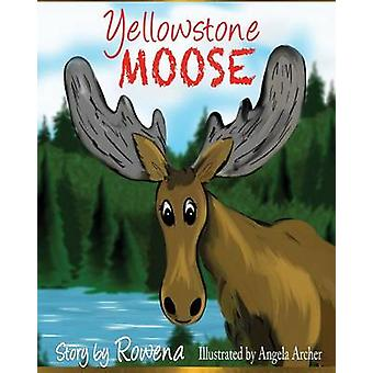 Yellowstone Moose  The English Original by Womack & Rowena