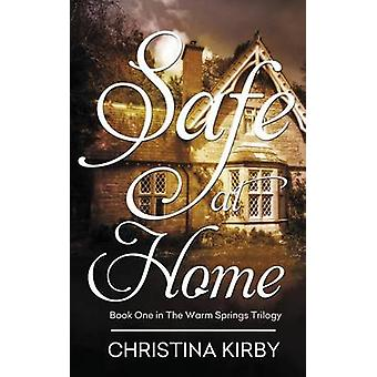 Safe at Home by Kirby & Christina