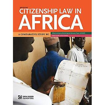 Citizenship Law in Africa. a Comparative Study by Manby & Bronwen