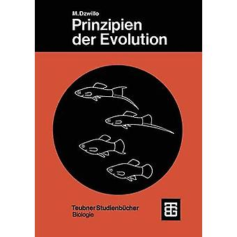 Prinzipien Der Evolution Phylogenetik Und Systematik by Dzwillo & Michael
