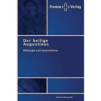 Der Heilige Augustinus by De Laparde Johanna