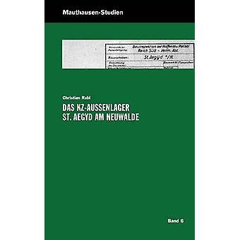 Das KZAuenlager St. Aegyd am Neuwalde by Rabl & Christian