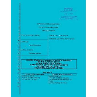 Sloan vs. Ware and Bank of America Clerks Transcript on Appeal Vol. 3 by Sloan & Samuel H