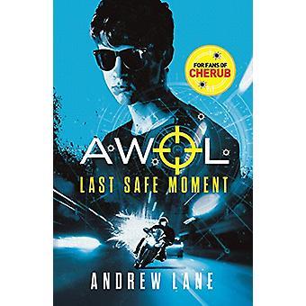 AWOL 2 - Laatste veilige moment door Andrew Lane - 9781848126657 Boek