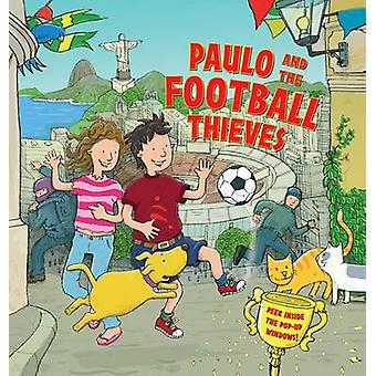 Paulo and the Football Thieves - Peek Inside the Pop-up Windows! by De