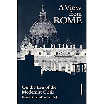 A View From Rome: On the Eve of the Modernist Crisis