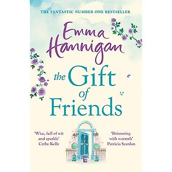 The Gift of Friends by Hannigan & Emma