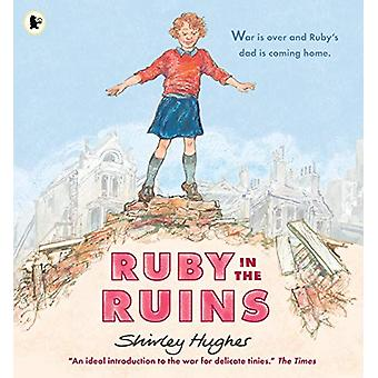 Ruby in the Ruins by Shirley Hughes - 9781406382853 Book