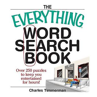 The Everything Word Search Book - Over 250 Puzzles to Keep You Enterta