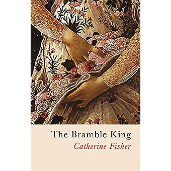 The Bramble King by The Bramble King - 9781781725078 Book